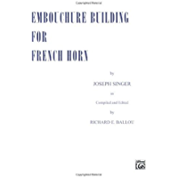 Embouchure Builder for French Horn book cover