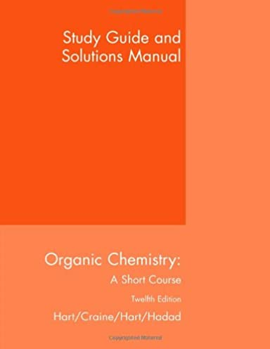 amazon com study guide with solutions manual for hart craine hart rh amazon com Organic Chemistry Book Organic Chemistry Book