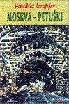 """""""Moskva - Petuski"""" av Jerofejev Venedikt"""