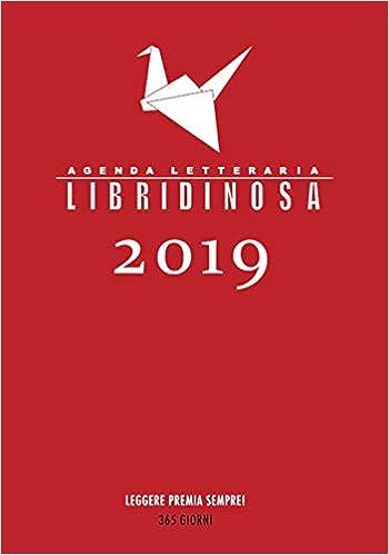 Libridinosa. Agenda letteraria 2019: Amazon.es: 10 Righe dai ...