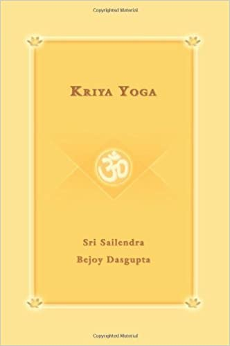 Kriya Yoga by Sri Sailendra Bejoy Dasgupta (2006-06-28 ...