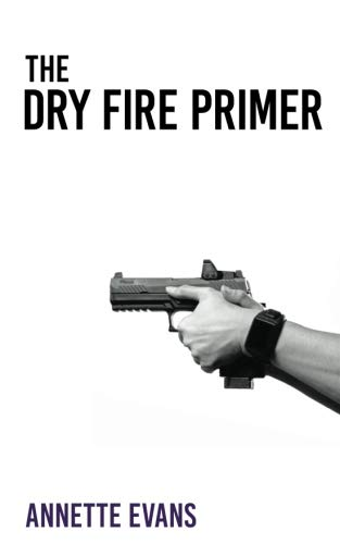 (The Dry Fire Primer)