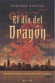 EL DIA DEL DRAGON par Domingo