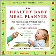 The Healthy Baby Meal Planner Publisher: Atria; Original edition