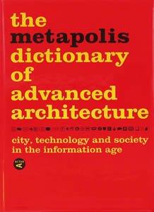 Descargar Libro Diccionario Metápolis Arquitectura Avanzada Willy Müller
