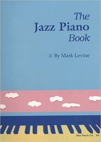 The jazz piano book mark levine 9780961470159 amazon books fandeluxe Choice Image