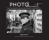PHOTOdocument : 20th-Century American Photography and Found Text, Dethloff, Maggie, 0914337335
