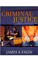 Criminal Justice: A Brief Introduction with MyCrimeLab and Pearson eText