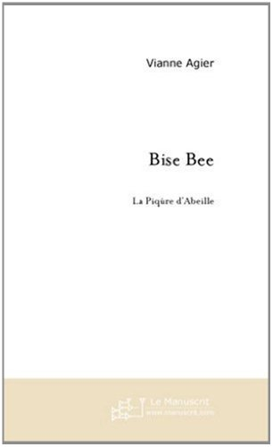 bise-bee-fiction-french-edition