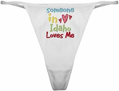 90b6dae9bbf CafePress Someone in Idaho Loves Me Thong Panties