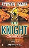 The Knight (The Patrick Bowers Files, Book 3)