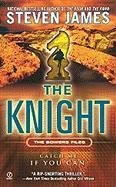 The Knight  The Patrick Bowers Files  Book 3
