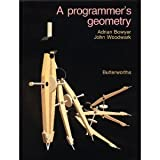 A Programmer's Geometry, Bowyer, Adrian and Woodwark, John, 0408012420