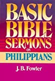 On Philippians, J. B. Fowler, 0805422773