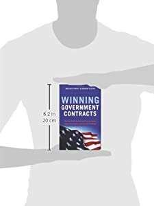 Winning Government Contracts: How Your Small Business Can Find and Secure Federal Government Contracts Up to $100,000 by Career Press
