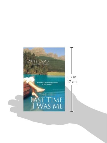 Read The Last Time I Was Me By Cathy Lamb