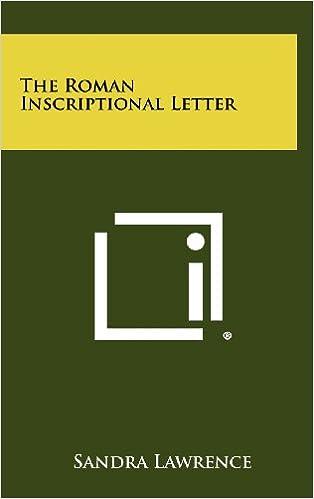 The Roman Inscriptional Letter