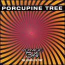Voyage 34 the Complete Trip by Porcupine Tree