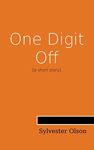 #freebooks – One Digit Off, by Sylvester Olson