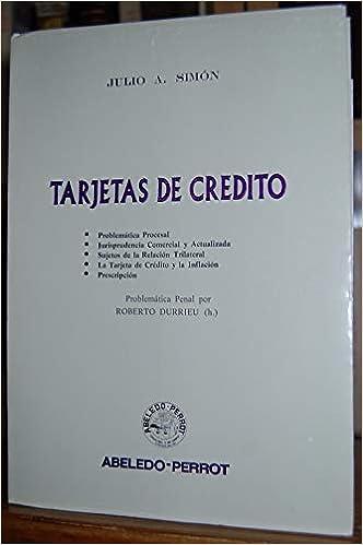 Tarjetas de crédito: Problemática procesal, jurisprudencia ...