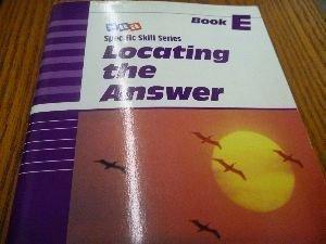 SRA Specific Skill Series: Locating the Answer Book E