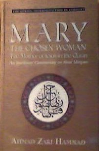 Read Online Mary: The chosen woman : the Mother of Jesus in the Quran : an interlinear commentary on Sûrat Maryam (Quran: interpretation in context) ebook