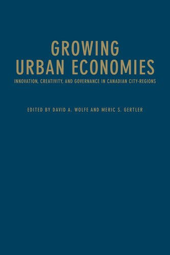 Growing Urban Economies: Innovation, Creativity, and Governance in Canadian City-Regions ebook