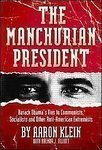 img - for [2010 HARDBACK] The Manchurian President: Barack Obama's Ties to Communists, Socialists and Other Anti-American Extremists[2010 HARDBACK] book / textbook / text book