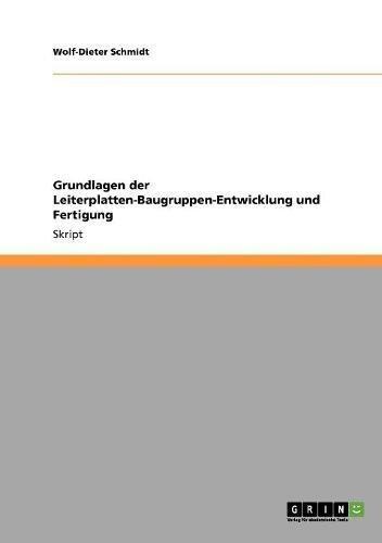 Grundlagen der Leiterplatten-Baugruppen-Entwicklung und Fertigung