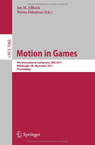 [PDF] Motion in Games Free Download   Publisher : Springer   Category : Computers & Internet   ISBN 10 : 3642250890   ISBN 13 : 9783642250897