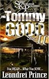The Tommy Good Story II
