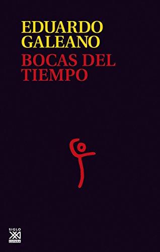 BOCAS DEL TIEMPO (La creación literaria) (Spanish Edition)
