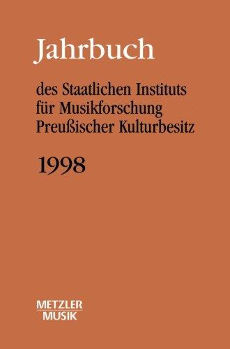 Jahrbuch des Staatlichen Instituts für Musikforschung (SIM) Preußischer Kulturbesitz, Jahrbuch 1998 (German Edition)