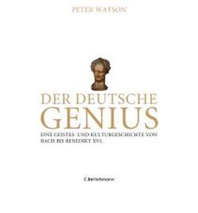 Download Der deutsche Genius: Eine Geistes- und Kulturgeschichte von Bach bis Benedikt XVI. (Hardback)(German) - Common pdf epub