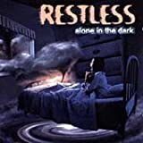 Alone in the Dark by Restless