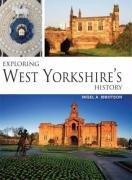 Read Online Exploring West Yorkshire's History ebook