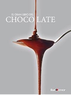 El Gran Libro Del Chocolate-forever