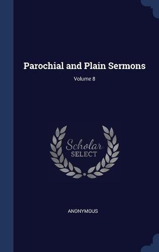 Download Parochial and Plain Sermons; Volume 8 pdf epub