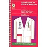 Introduction to Clinical Medicine : A Student-to-Student Manual, Macklis, Roger M. and Mendelsohn, Michael, 0316542431