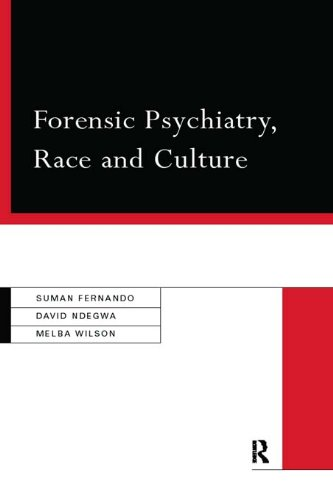 Forensic Psychiatry, Race and Culture