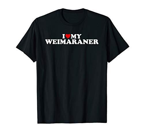 (Weimaraner T Shirt: I Love My Weimaraner Gift TShirt)