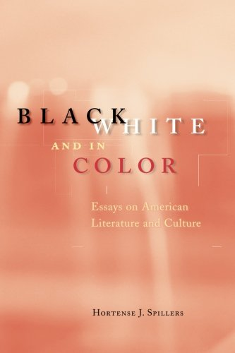 Black, White, and in Color Essays on American Literature and Culture