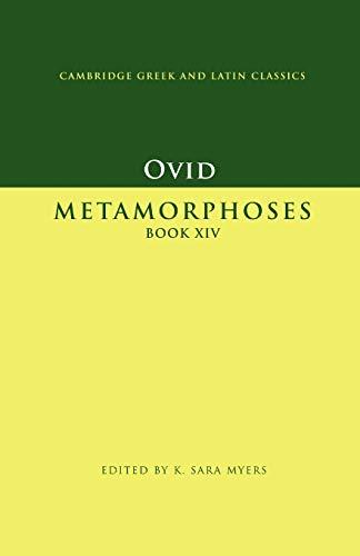Ovid: Metamorphoses Book Xiv (Cambridge Greek and Latin Classics)