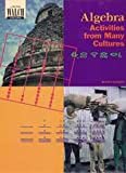 Algebra Activities from Many Cultures, Beatrice Lumpkin, 0825132843
