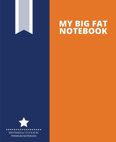 Download My Big Fat Notebook (500 Pages): Pumpkin Orange, Extra Large Notebook, Journal, Diary (7.5 x 9.25 in.) (Creative Collection) pdf