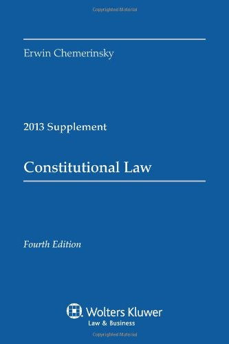 Constitutional Law 2013 Case Supplement