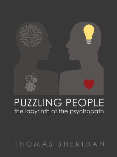 Amazon puzzling people the labyrinth of the psychopath ebook puzzling people the labyrinth of the psychopath by sheridan thomas fandeluxe Images