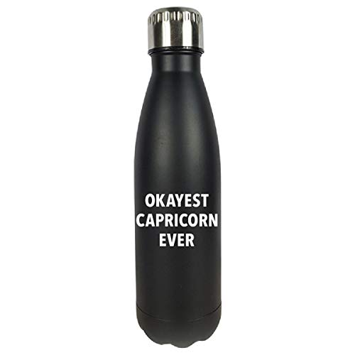 Sierra Goods Okayest Capricorn Ever Sarcastic Funny Astrology Sign Gift - Water Bottle Double Wall Vacuum