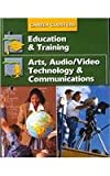Career Clusters : Education and Training; Arts, Audio/Visual Technology and Communication, Kimbrell and Vineyard, 0078297133