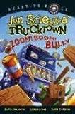 Zoom! Boom! Bully, Jon Scieszka, 1416941509